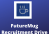 futuremug Recruitment drive