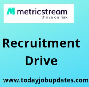 MetricStream hiring Freshers